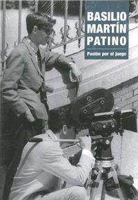 BASILIO MARTIN PATINO - PASION POR EL JUEGO