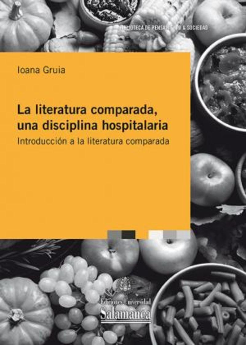 LA LITERATURA COMPARADA, UNA DISCIPLINA HOSPITALARIA - INTRODUCCION A LA LITERATURA COMPARADA