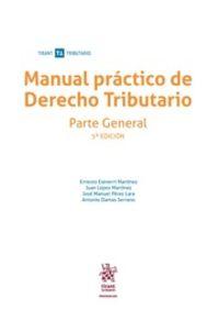 (5 ED) MANUAL PRACTICO DE DERECHO TRIBUTARIO - PARTE GENERAL