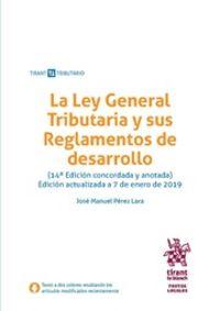 (14 ED) LA LEY GENERAL TRIBUTARIA Y SUS REGLAMENTOS DE DESARROLLO