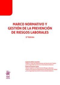 (5 ED) MARCO NORMATIVO Y GESTION DE LA PREVENCION DE RIESGOS LABORALES