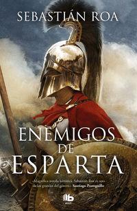 Enemigos De Esparta - Sebastian Roa