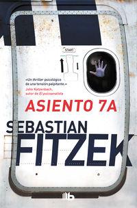 Asiento 7a - Sebastian Fitzek