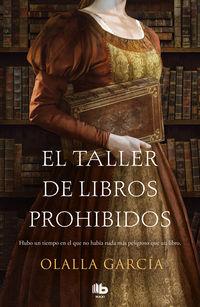 El taller de libros prohibidos - Olalla Garcia