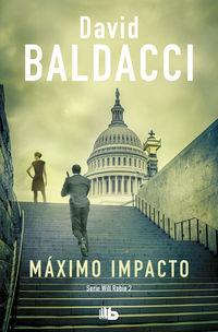 Maximo Impacto (will Robie 2) - David Baldacci