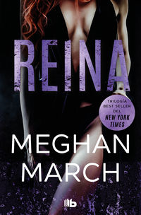 Reina (trilogia Mount 2) - Meghan March