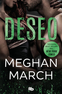 Deseo (trilogia Mount 3) - Meghan March