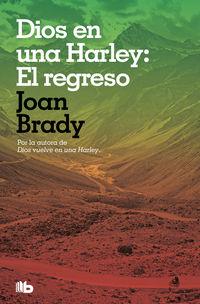 Dios En Una Harley: El Regreso - Joan Brady