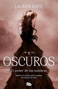 PODER DE LAS SOMBRAS, EL (OSCUROS 2)