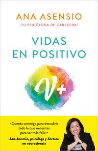 Vidas En Positivo - Ana Asensio
