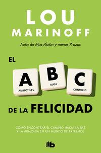 el abc de la felicidad - Lou Marinoff