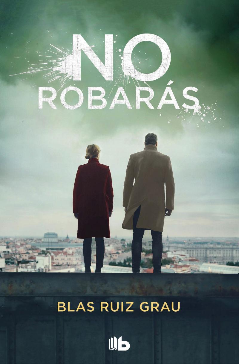 no robaras (no mentiras 2) - Blas Ruiz Grau