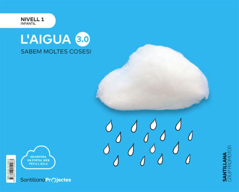 3 ANYS - NIVELL I - EL AGUA (CAT) - CUANTO SABEMOS 3.0