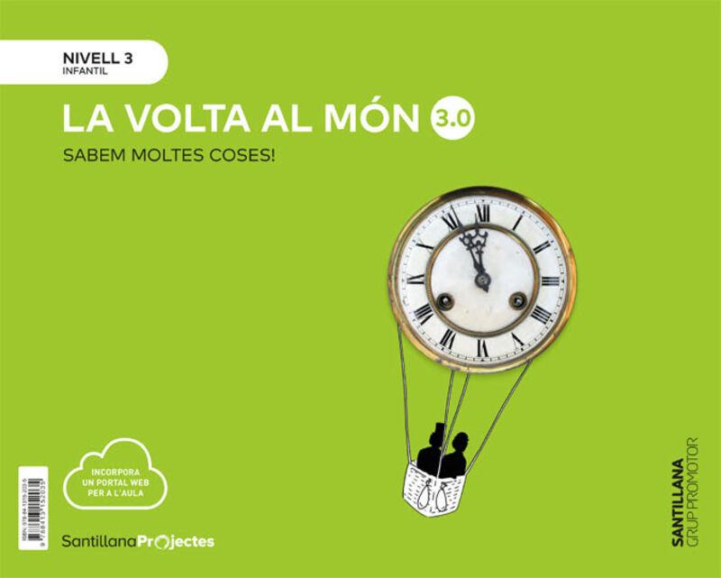 5 Anys - Nivell Iii - Volta Al Mon (cat) - Sabem Moltes 3.0 - Aa. Vv.