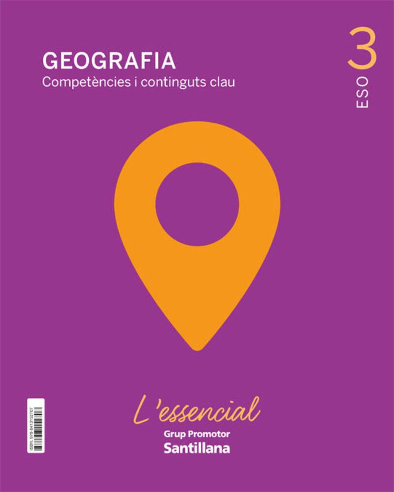ESO 3 - GEOGRAFIA CM (CAT) - L'ESSENCIAL