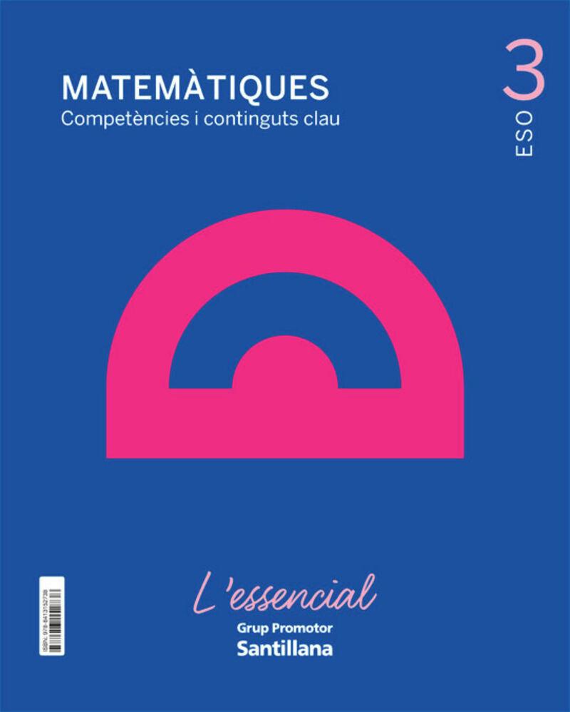 eso 3 - matematiques (cat) - l'essencial - Aa. Vv.