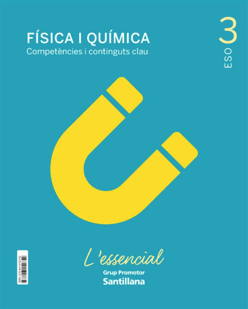 ESO 3 - FISICA I QUIMICA (CAT) - L'ESSENCIAL