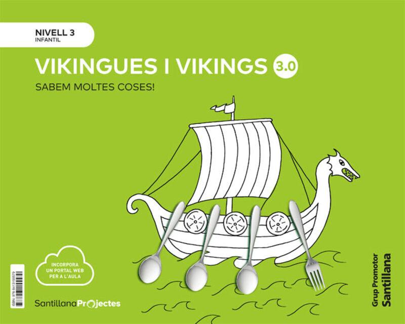 5 ANYS - NIVELL III - VIKINGUES (CAT) - SABEM MOLTES 3.0