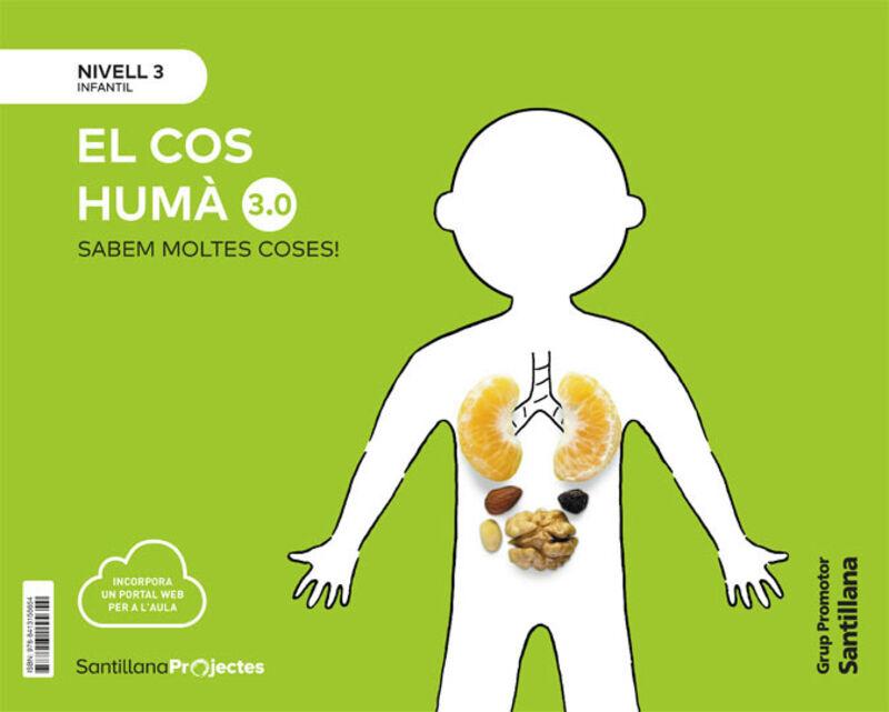 5 ANYS - NIVELL III - EL COS HUMA (CAT) - SABEM MOLTES 3.0