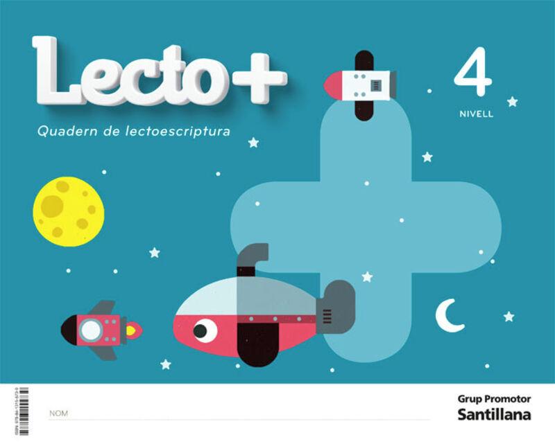 4 ANYS - NIVELL IV - LECTOESCRIPTURA LECTO+