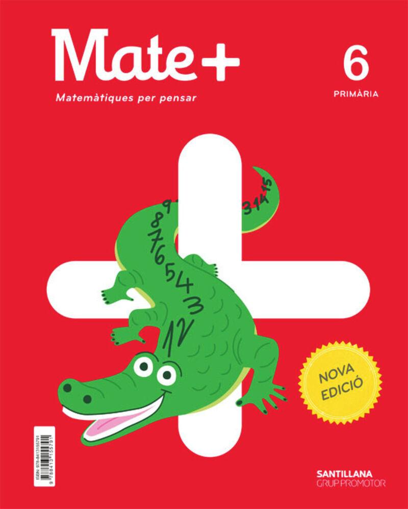 ep 6 - matematiques - mate+ (cat) - per pensar - Aa. Vv.