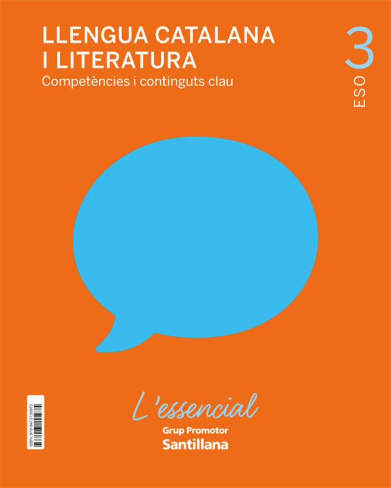 ESO 3 - LLENGUA I LITERATURA CATALA (CAT) - L'ESSENCIAL