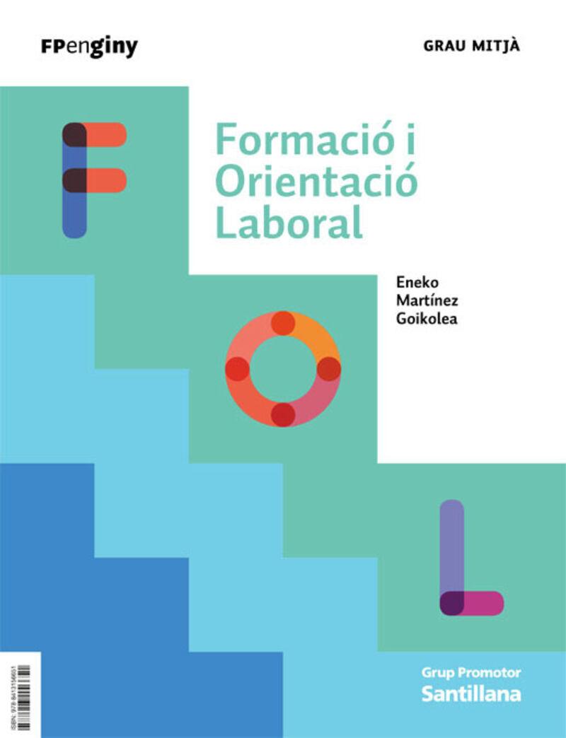 GM - FOL - FORMACIO I ORIENTACIO LABORAL (CAT) - INGENIO