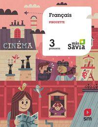 EP 3 - FRANCES - PIROUETTE - MAS SAVIA