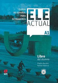 Ele Actual A1 (+cd) (+licencia Digital) - Aa. Vv.