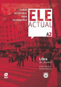 ELE ACTUAL A2 (+LICENCIA DIGITAL)