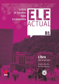 ELE ACTUAL B1 (+LICENCIA DIGITAL)