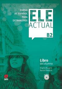 ELE ACTUAL B2 (+LICENCIA DIGITAL)
