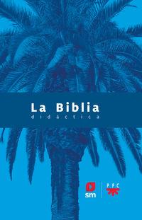 BIBLIA DIDACTICA, LA