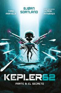 KEPLER 62 - PARTE 6 - EL SECRETO