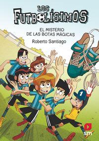 Futbolisimos, Los 17 - El Misterio De Las Botas Magicas - Roberto Santiago