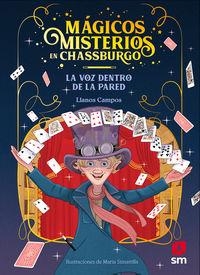 MAGICOS MISTERIOS EN CHASSBURGO 1 - LA VOZ DETRAS DE LA PARED