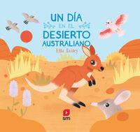 DIA EN EL DESIERTO AUSTRALIANO, UN