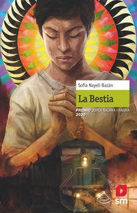 BESTIA, LA (PREMIO JORDI SIERRA I FABRA 2020)