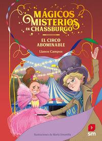 MAGICOS MISTERIOS EN CHASSBURGO 2 - EL CIRCO ABOMINABLE
