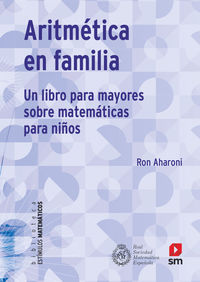 ARITMETICA EN FAMILIA - UN LIBRO PARA MAYORES DE MATEMATICAS PARA NIÑOS