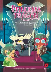 PRINCESAS DRAGON 12 - LA CORONA DEL CUERVO