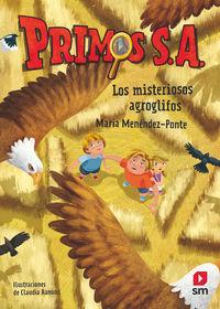 PRIMOS S. A. 6 - LOS MISTERIOSOS AGROGLIFOS