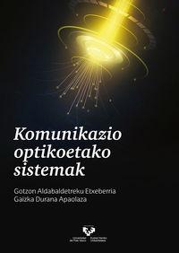 Komunikazio Optikoetako Sistemak - G. Aldabaldetreku Etxeberria / Gaizka Durana Apaolaza