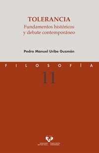 TOLERANCIA - FUNDAMENTOS HISTORICOS Y DEBATE CONTEMPORANEO
