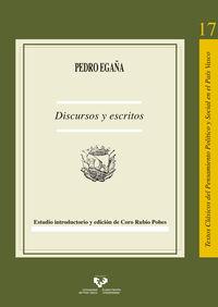 PEDRO EGAÑA - DISCURSOS Y ESCRITOS