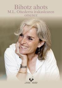 BIOHOTZ AHOTS - M. L. OÑEDERRA IRAKASLEAREN OMENEZ