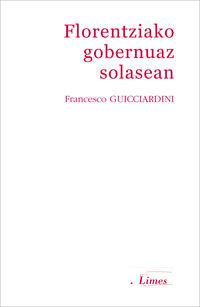Florentziako Gobernuaz Solasean - Francesco Guicciardini