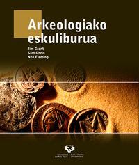 Arkeologiako Eskuliburua - Jim Grant / Sam Gorin / Neil Fleming