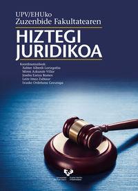 Hiztegi Juridikoa - Xabier Alberdi Larizgoitia / Miren Azkarate Villar / [ET AL. ]