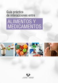 GUIA PRACTICA DE INTERACCIONES ENTRE ALIMENTOS Y MEDICAMENTOS